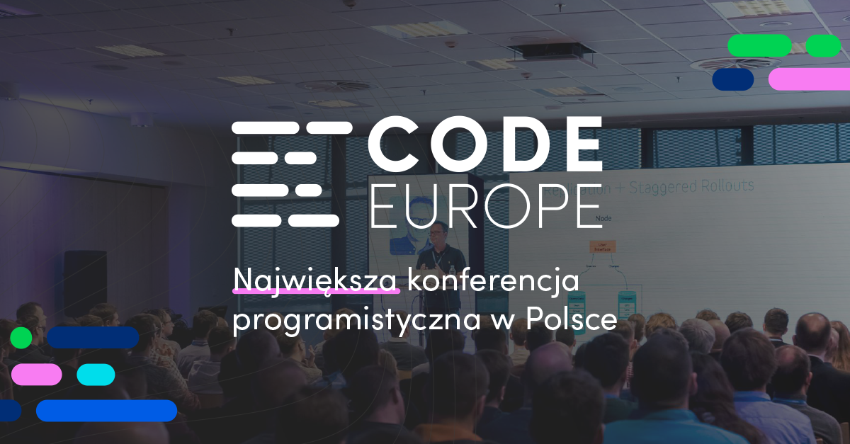 Największa konferencja programistyczna w Polsce - Code Europe 2021
